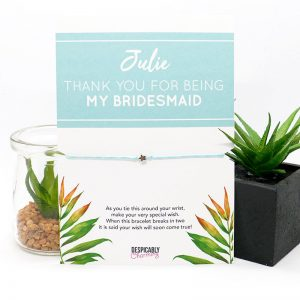Bridesmaid thank you gift
