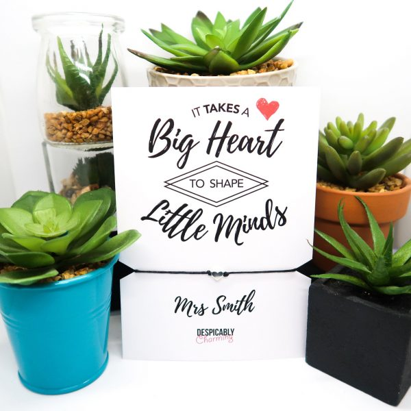 Teacher Gift It takes a Big Heart